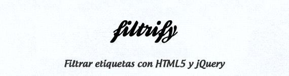 Filtrar etiquetas con HTML5 y jQuery